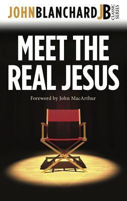 Meet the Real Jesus ...