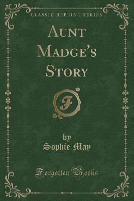 Aunt Madge's Story (...