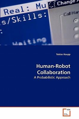 Human-Robot Collaboration