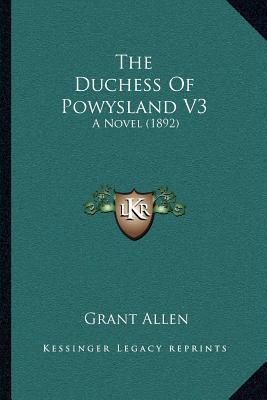 The Duchess of Powysland V3