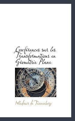 Conf Rences Sur Les Transformations En G Om Trie Plane