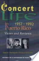 Concert Life in Puerto Rico, 1957-1992