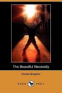 The Beautiful Necessity (Dodo Press)