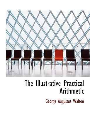 The Illustrative Practical Arithmetic