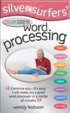 Silver Surfers' Color Guide to Word Processing