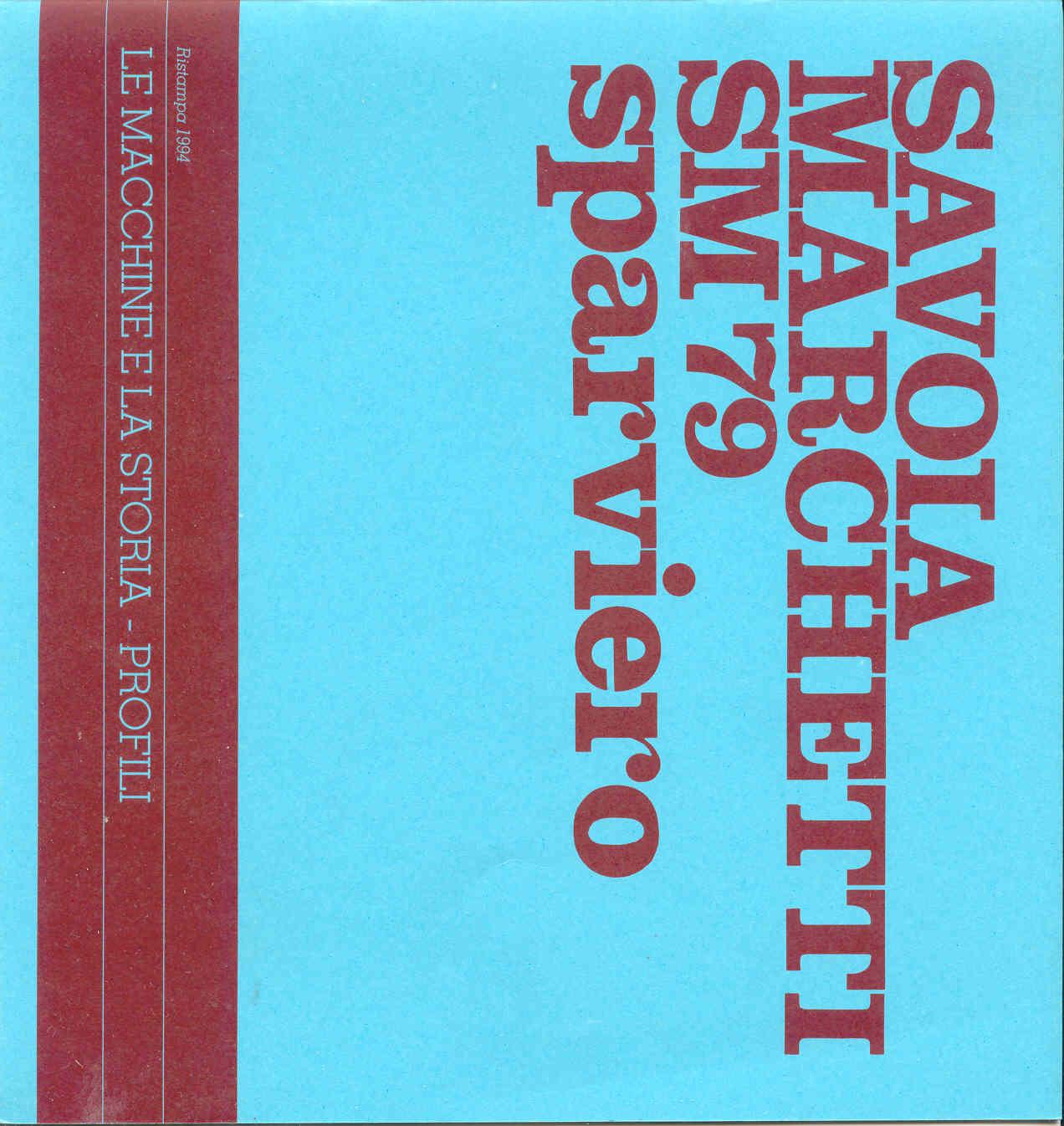 Il Savoia Marchetti SM 79 sparviero (1933-1940). Aereo usato nel secondo conflitto mondiale