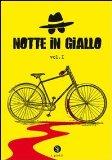 Notte in giallo - Vol. 1