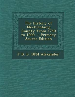 The History of Mecklenburg County