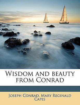 Wisdom and Beauty from Conrad
