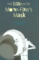 The Man in the Moon-Fixer's Mask