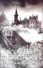 Scottish Ghost Stori...