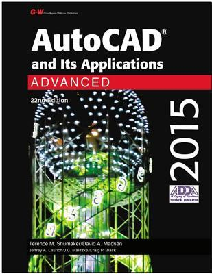 AutoCAD and Its Applications Advanced 2015