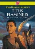 Titus Flaminius, Tome 3