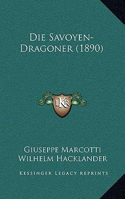 Die Savoyen-Dragoner (1890)