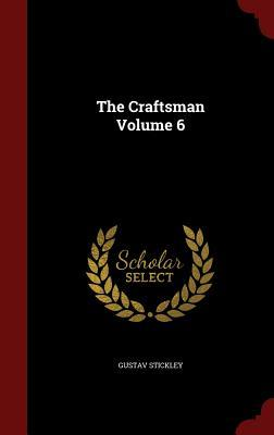 The Craftsman; Volum...