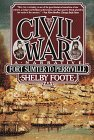 The Civil War: A Narrative, Vol. 1