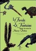 Le favole di La Fontaine messe in scena da Thierry Dedieu. La lepre e la testuggine e altre favole