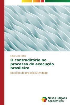 O contraditório no processo de execução brasileiro