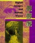 Digital Images and Human Vision