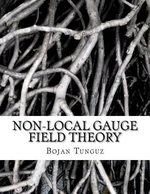 Non-Local Gauge Field Theory