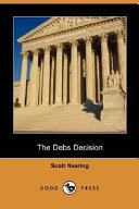 The Debs Decision (Dodo Press)