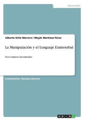 La Manipulación y el Lenguaje Extraverbal