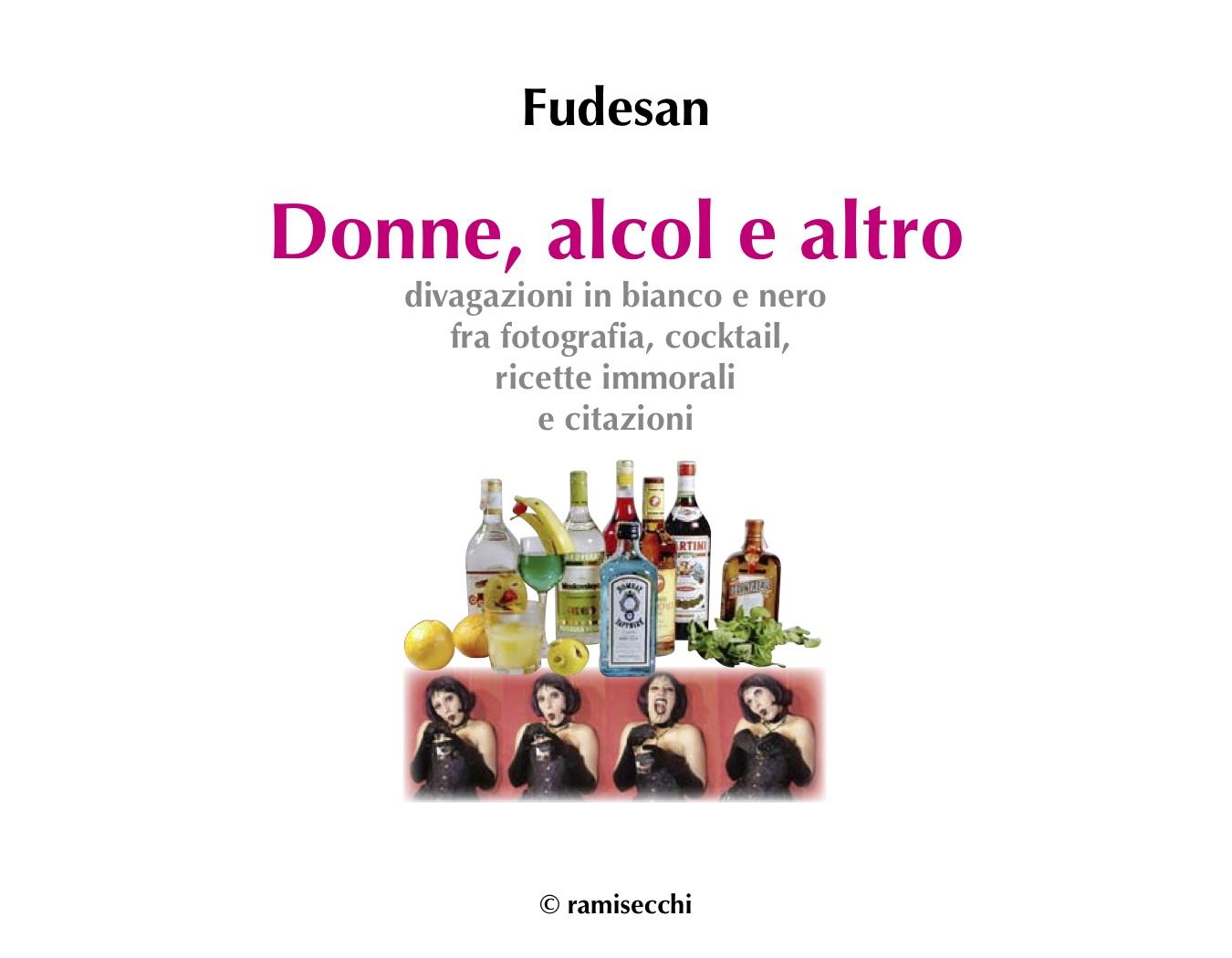 Donne, alcol e altro