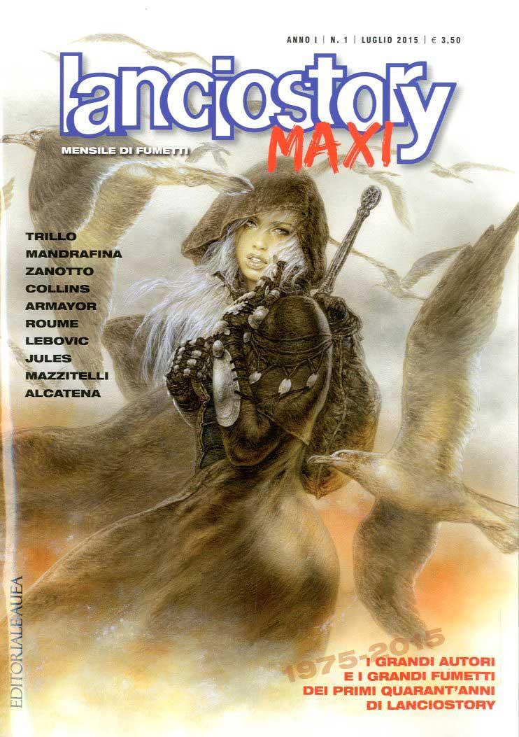 Lanciostory Maxi - Anno I n. 1