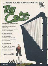 The Celts (A Corto Maltese adventure / Hugo Pratt)