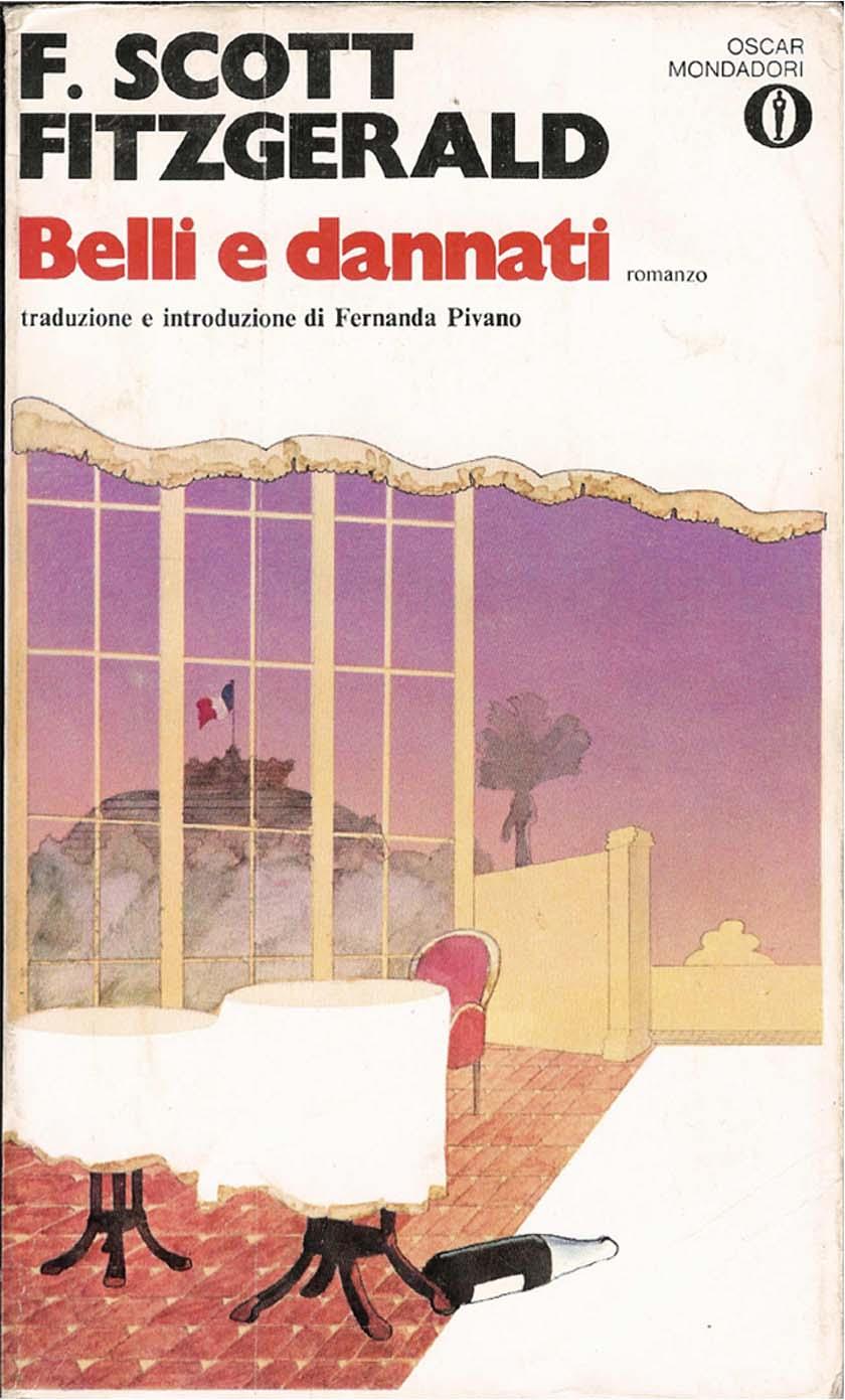 belli e dannati fitzgerald  Belli e dannati - Francis Scott Fitzgerald - 109 recensioni ...