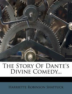 The Story of Dante's Divine Comedy...