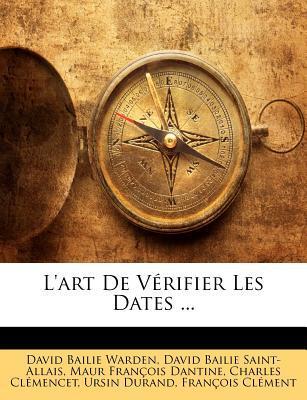 L'art De Vérifier Les Dates ...