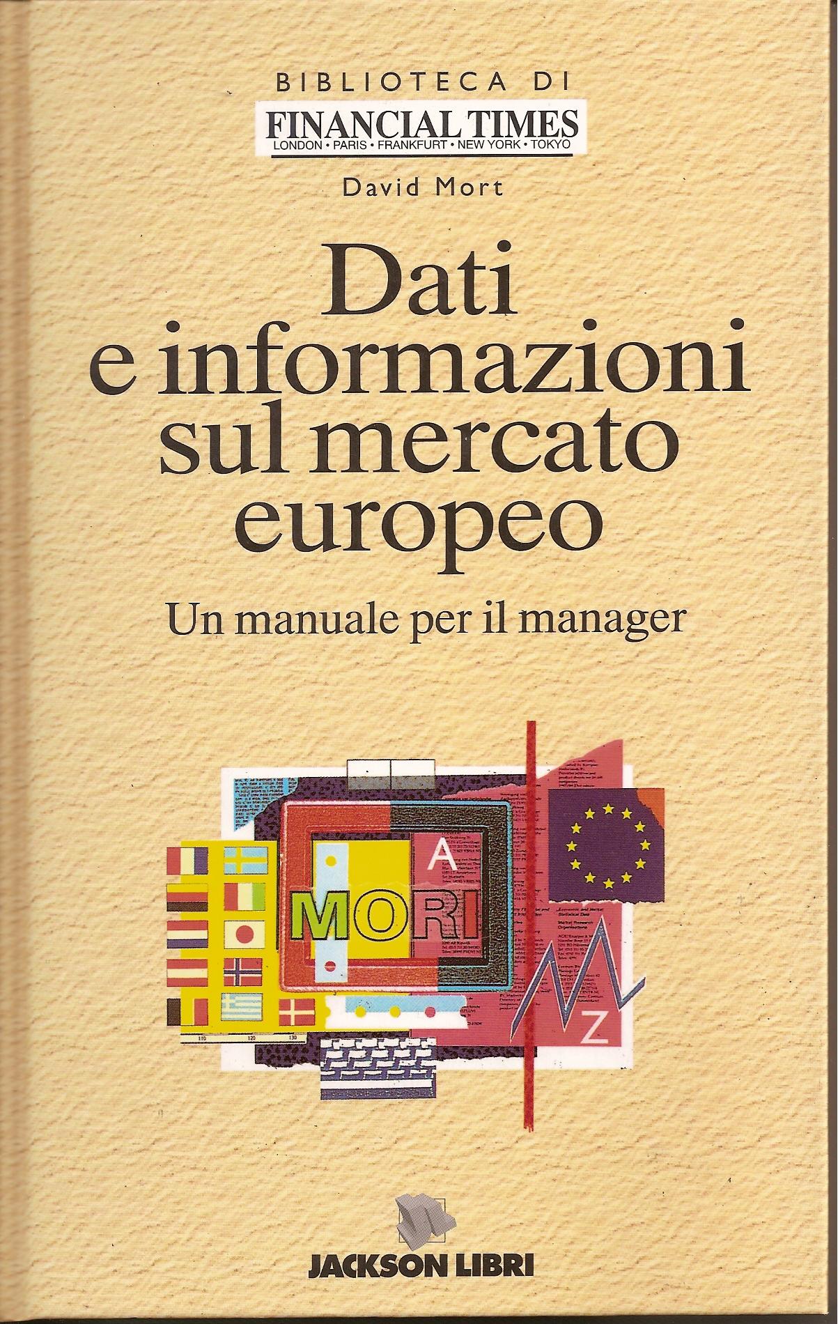 Dati e informazioni sul mercato europeo