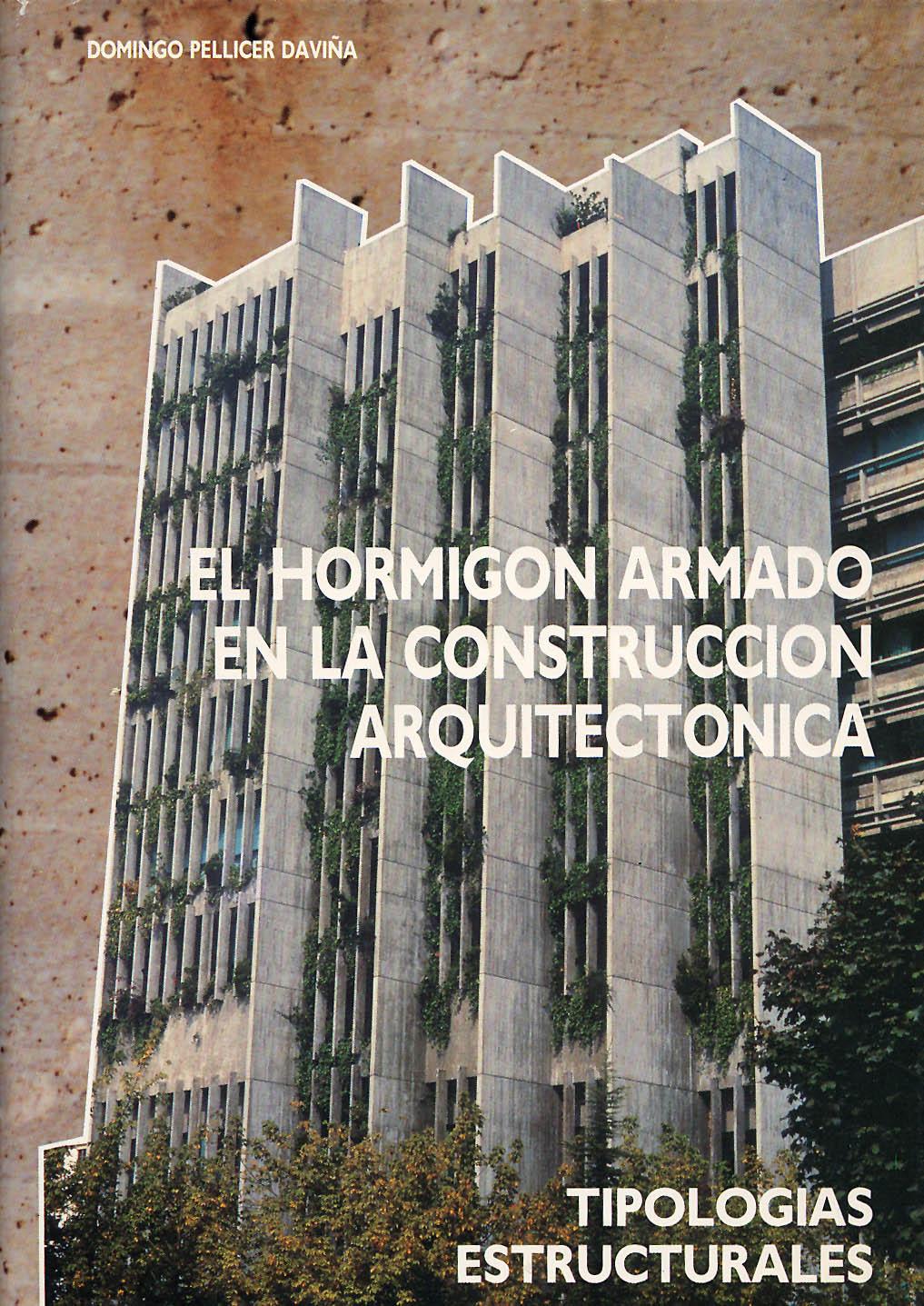 El hormigón armado en la construcción arquitectónica. Vol. 1