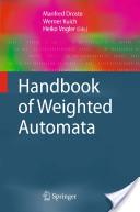 Handbook of Weighted Automata