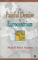 The Painful Demise of Eurocentrism
