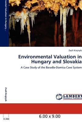 Environmental Valuation in Hungary and Slovakia