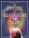 Il potere di guarigione dei colori