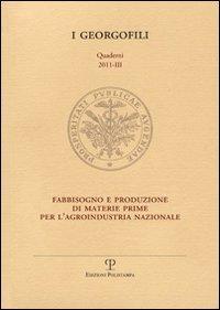 Fabbisogno e produzione di materie prime per l'agroindustria nazionale (Firenze, 6 ottobre 2011)