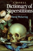 Dictionary of Superstitions