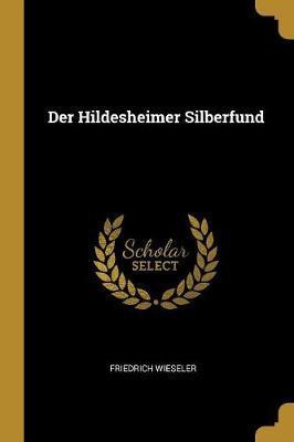 Der Hildesheimer Silberfund