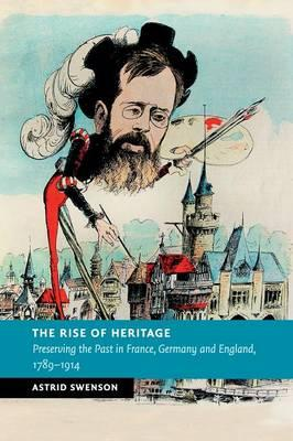 The Rise of Heritage