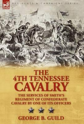 The 4th Tennessee Cavalry