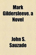 Mark Gildersleeve. a Novel