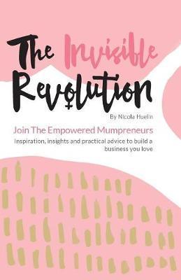 The Invisible Revolution