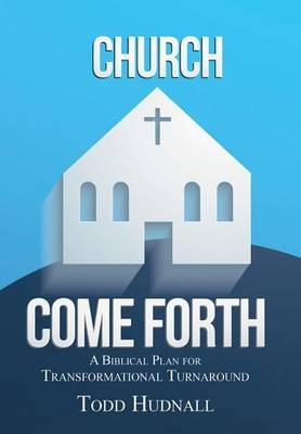 Church, Come Forth