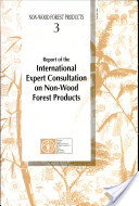 Report of the International Expert Consultation on Non-Wood Forest Products