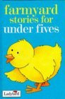 Farmyard Stories for Under Fives