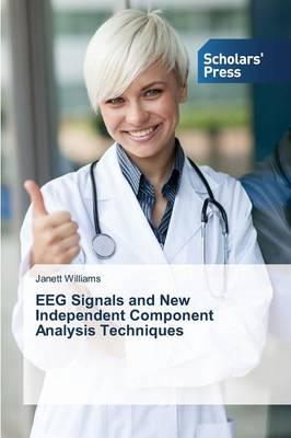 EEG Signals and New Independent Component Analysis Techniques