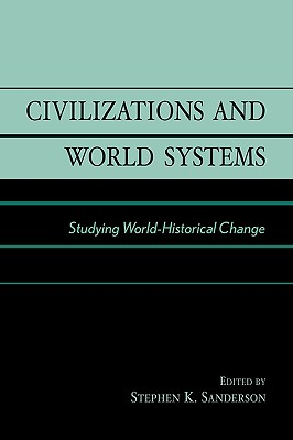 Civilizations and World Systems